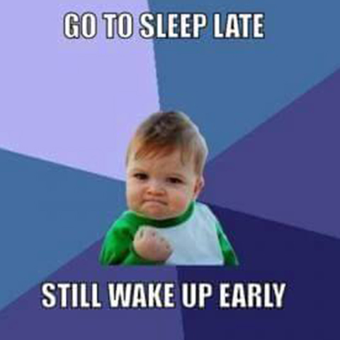 Early to Bed, Early to Rise?